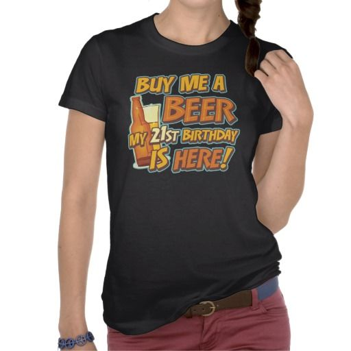 21st Birthday Beer Shirts