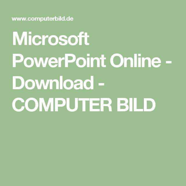 Microsoft PowerPoint Online  - Download - COMPUTER BILD