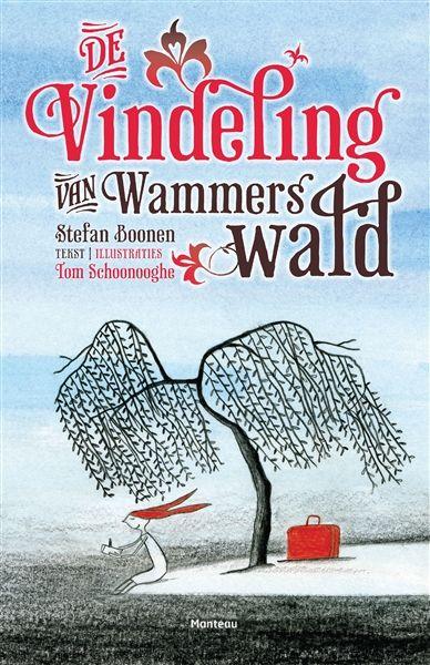 Stefan Boonen: De Vindeling van Wammerswald