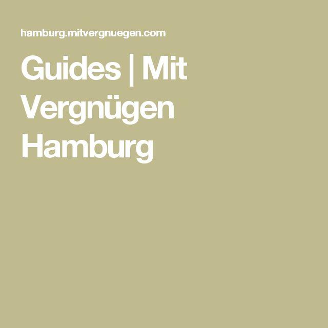 Guides | Mit Vergnügen Hamburg
