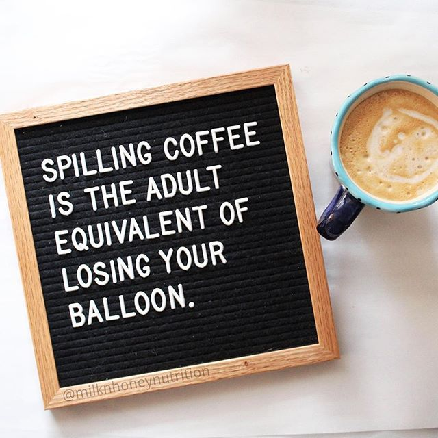 Here S To Friday And Not Spilling Your Coffee This Morning