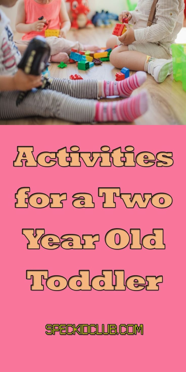 Activities for a Two-Year-Old Toddler