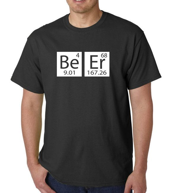 Science had it right! Beer!  T-shirt color options Blue, Red, Black! All lettering is done in white! Size Options S, M, L, XL, XXL, XXL, 4XL