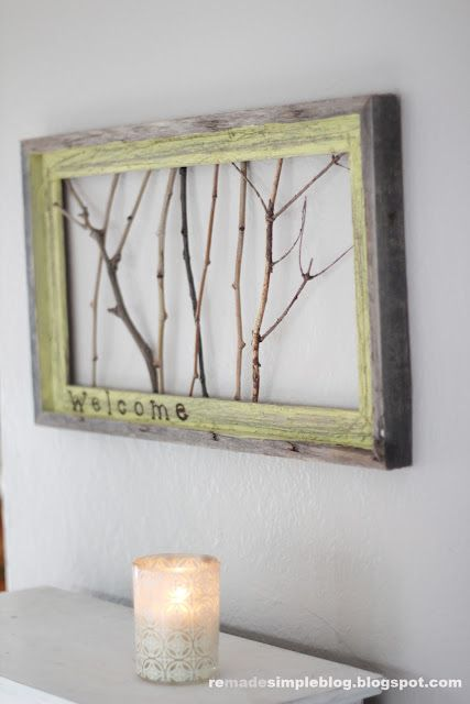 Rustic welcome sign tutorial. Lovely, unique, and FREE!! ^_^ done and hanging on my door. :). With old queen Anne's lace nested of twigs.