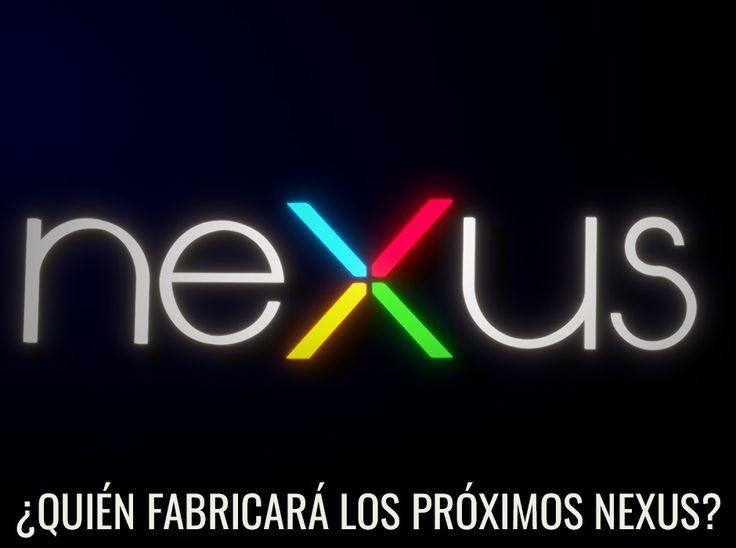 Estos serían los fabricantes de los próximos #Nexus de Google. http://www.enter.co/especiales/innovacion/quien-fabricara-los-proximos-nexus/