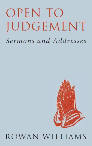 Open to Judgement: Sermons and Addresses. Reissued January 2014.
