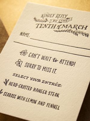 Response cards can collect all sorts of useful information.  What will you eat? Where will you stay? Any special messages for the couple? Advice?   Hand lettered, and printed by Ladyfingers Letterpress.