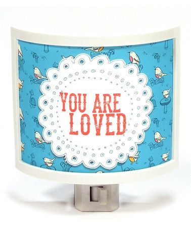 Yes, you. ::'You Are Loved' Night-Light by Common Rebels