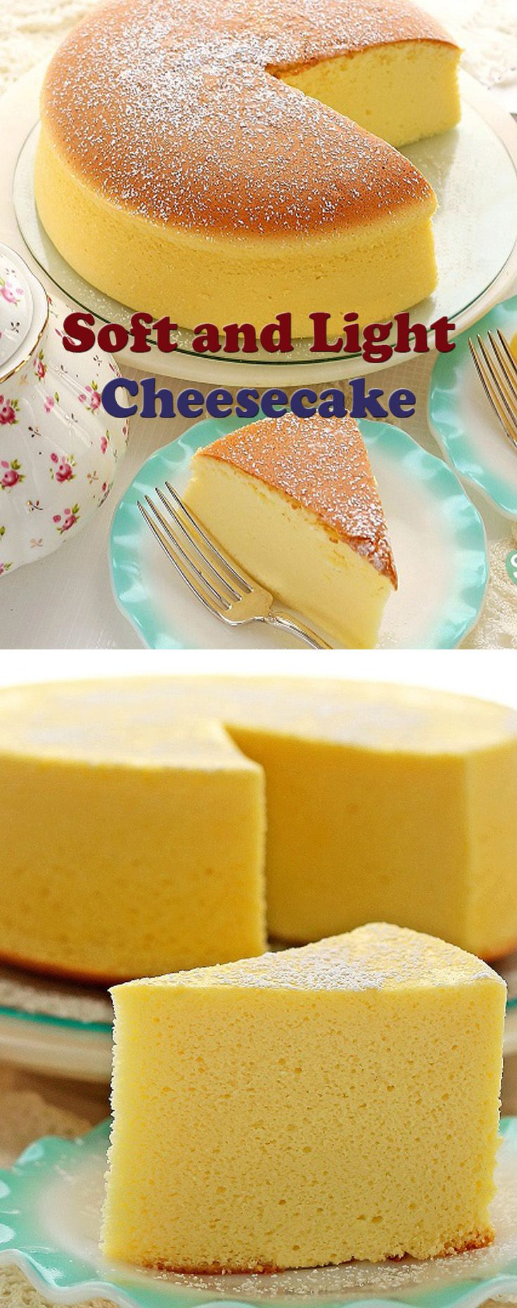 Soft and Light Cheesecake