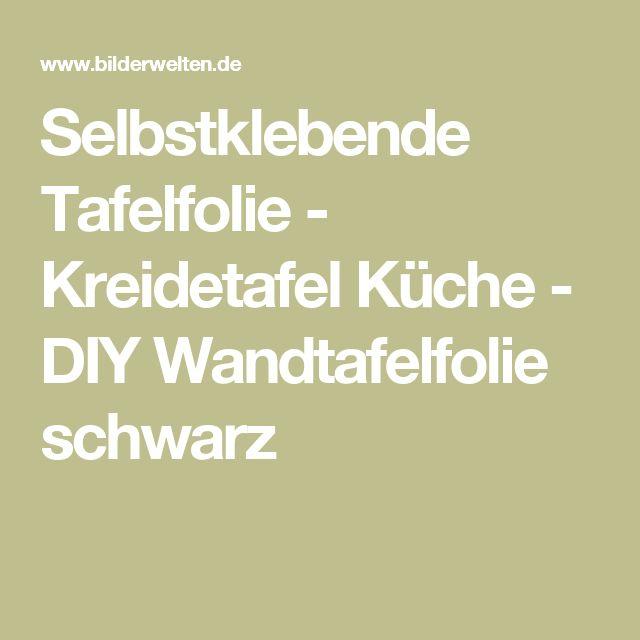 Awesome Selbstklebende Tafelfolie Kreidetafel K che DIY Wandtafelfolie schwarz