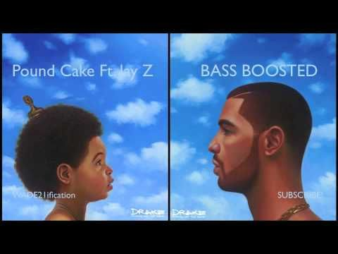 Drake - Pound Cake Ft. Jay Z BASS BOOSTED - EDIT