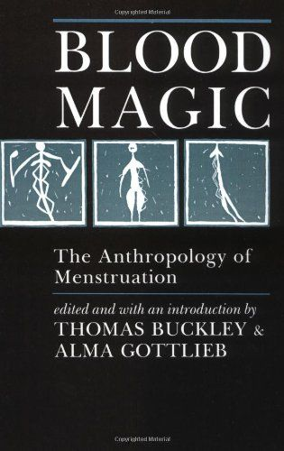 27 best books images on pinterest alanis morissette book lists blood magic the anthropology of menstruation by thomas buckleyhttpwww fandeluxe Images