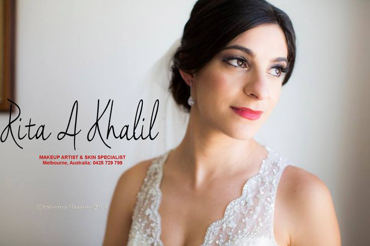 Rita A Khalil Makeup Artist & skin Specialist Mobile: 0425 729 799 Email: rita.a.khalil@gmail.com