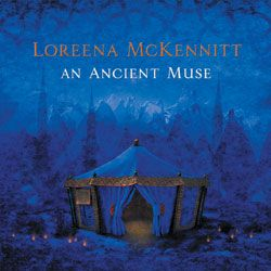 - An Ancient Muse CD by Loreena McKennitt