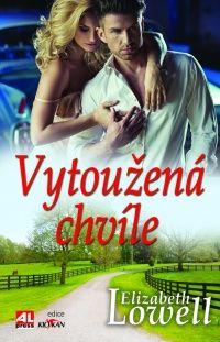 Vytoužená chvíle - Elizabeth Lowell #alpress #elizabethlowell #román #knihy