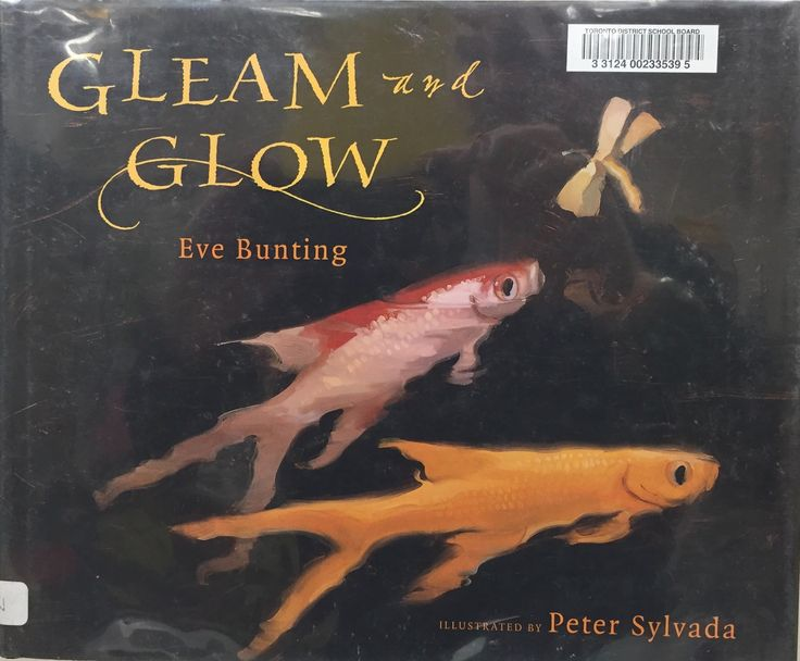 Gleam and Glow (E BUN) by Eve Bunting, illustrated by Peter Sylvada