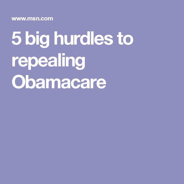 5 big hurdles to repealing Obamacare