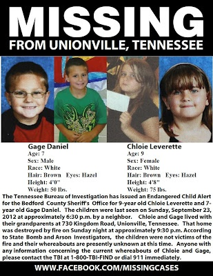 Gage Daniel and Chloie Leverette were believed to have perished when their home caught on fire.  Upon further investigation, there is NO evidence they were in the home during the fire and are being searched.  They are from Unionville, Tennessee.