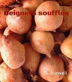 Inaweli, Cuisine Sénégalaise: Beignets soufflés