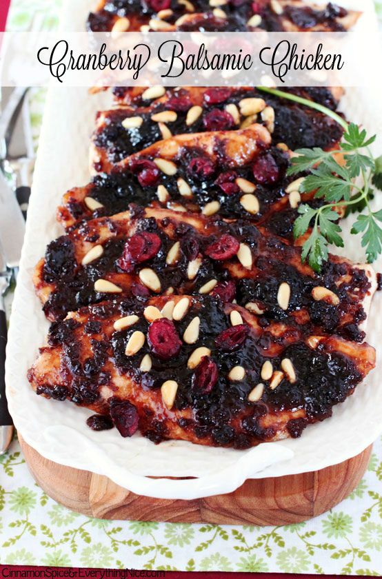 Cranberry Balsamic Chicken Intriguing combination....I have been looking for something less boring to do with boneless skinless chicken.