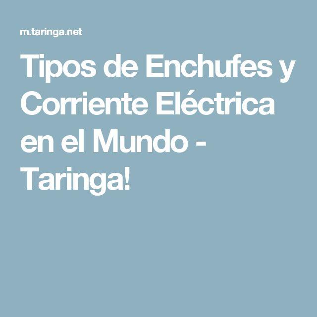 Tipos de Enchufes y Corriente Eléctrica en el Mundo - Taringa!