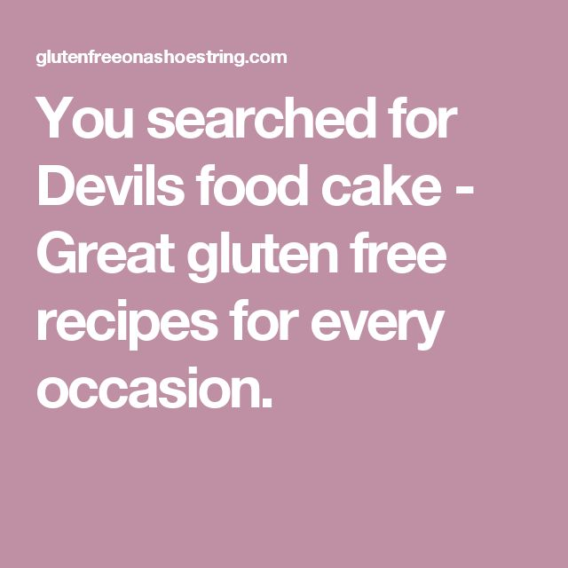 You searched for Devils food cake - Great gluten free recipes for every occasion.