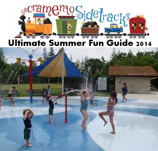 Over 100 Ways to make Summer in Sac AWESOME!!!