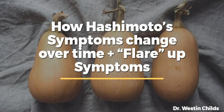 How hashimoto's symptoms change over time