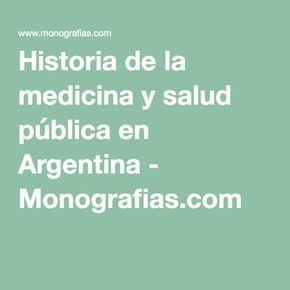 Este sitio web habla sobre la historia de la medicina en Argentina. La salud pùblica es muy importante en Argentina ahora y en el pasado.