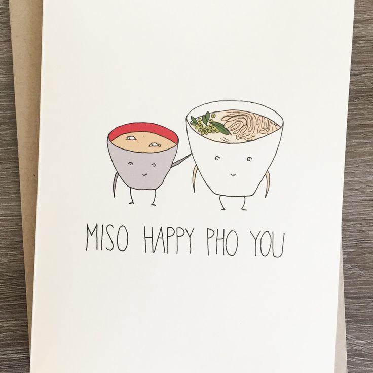 Miso Happy Pho You - Congratulations Card - Funny Congratulations - Miso - Pho by fineasslines on Etsy https://www.etsy.com/listing/247497583/miso-happy-pho-you-congratulations-card