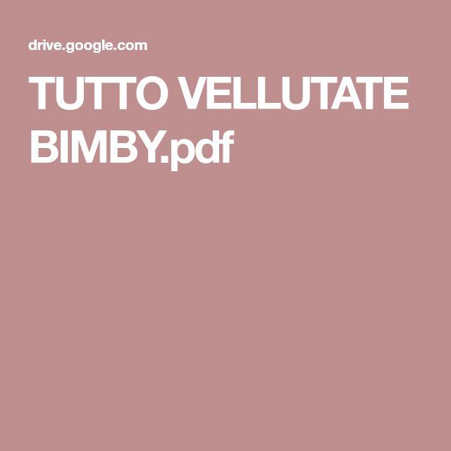 TUTTO VELLUTATE BIMBY.pdf