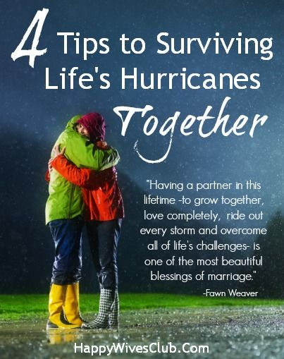 4 Tips to Surviving Lifes Hurricanes Together - Click to Read! - #Marriage