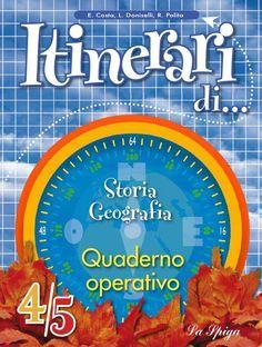 Storia Geografia Quaderno operativo 93 61 31 Leggere il paesaggio La Terra Un passo indietro Per ricostruire la storia 3