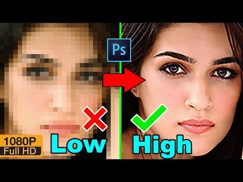 How To Convert Depixelate Images Into High Quality Photo In Photoshop