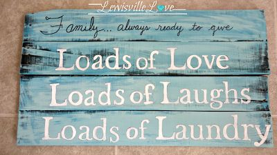 DIY painted pallet laundry room sign..This would be nice and so easy to color coordinate.