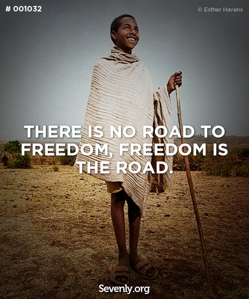 There is no road to freedom, freedom is the road.Thoughts, The Roads, Progress Inspiration, Sevenlyorg Quotes, Quotes Ideas, Inspiration Quotes, Senior Quotes, Inspiration Sevenlyorg, Camps Jane