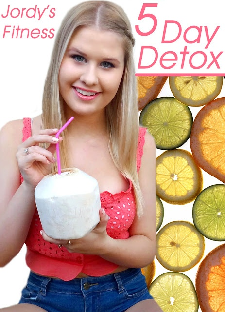 Jordy's Fitness: 5 DAY DETOX