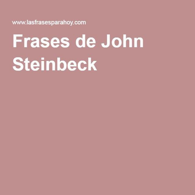 Frases de John Steinbeck 1