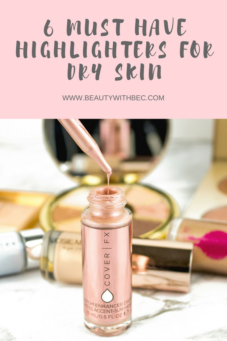 Highlighters For Dry Skin