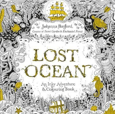 Fishpond New Zealand Lost Ocean An Inky Adventure Colouring Book By Johanna Basford Buy Books Online