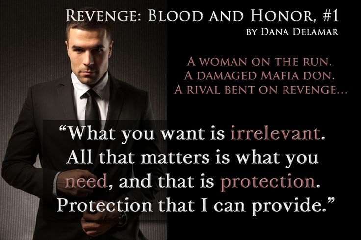 """""""What you want is irrelevant. All that matters is what you need, and that's protection. Protection that I can provide."""""""