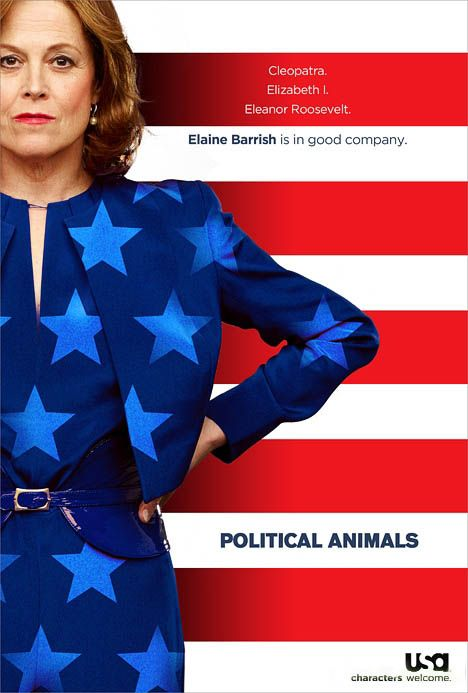 Political Animals, mini-series starring Sigourney Weaver