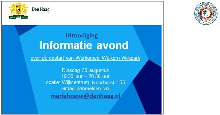 30 Aug - Informatie avond opstart Welkom Wijk park Werkgroep Mariahoeve - http://www.wijkmariahoeve.nl/wijkpark-de-horst-mariahoeve-wijkmariahoeve/