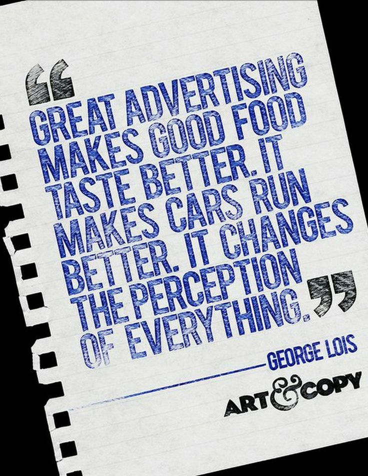 Quote from George Lois - Advertising and Creative Legend!