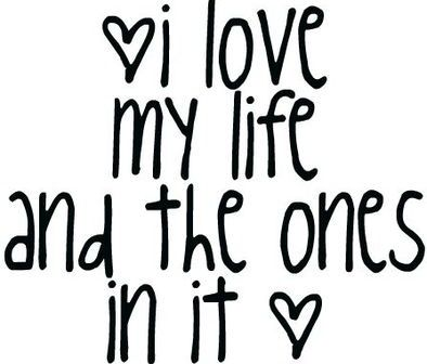 <3: Inspiration, So True, Things, Living, Families, I'M, Love My Life, The One, Friends Quotes