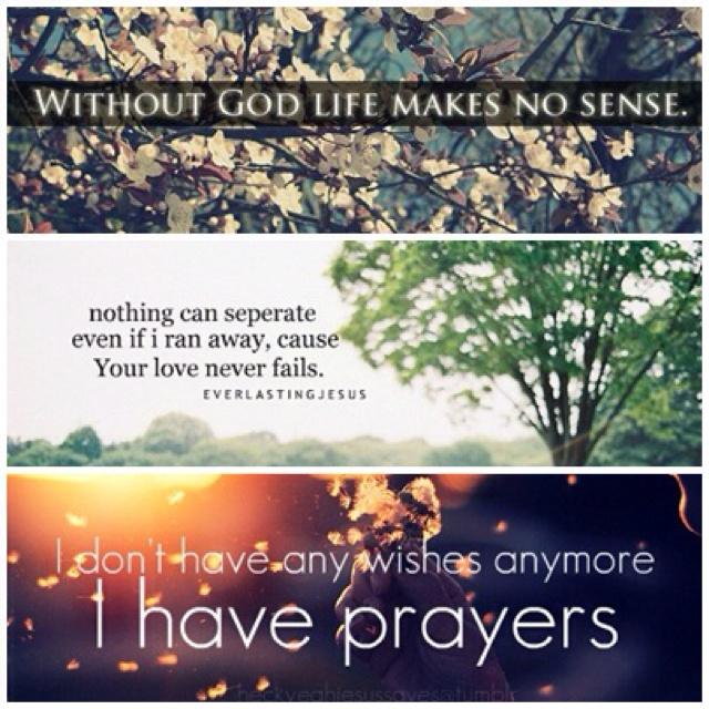 Without God Life Doesn't Make Sense
