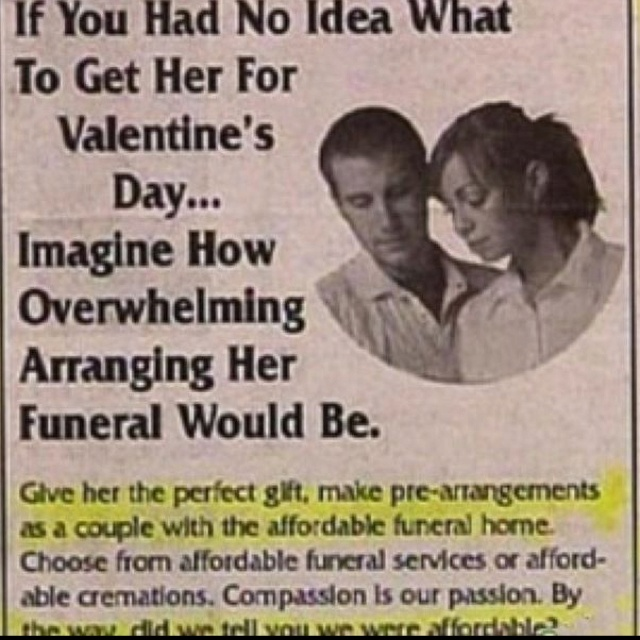 Um....yeah....because that's what every woman wants for Valentines day! Seriously???