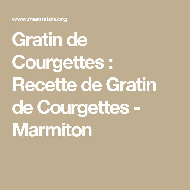 Gratin de Courgettes : Recette de Gratin de Courgettes - Marmiton