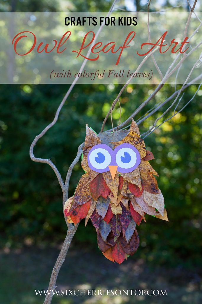 Crafts for Kids: Owl Leaf Art by www.sixcherriesontop.com #owls #kidscrafts #fallcrafts