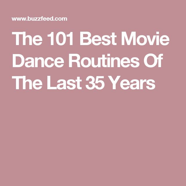 The 101 Best Movie Dance Routines Of Last 35 Years
